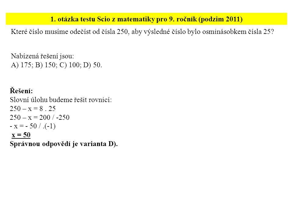 1. otázka testu Scio z matematiky pro 9. ročník (podzim 2011)