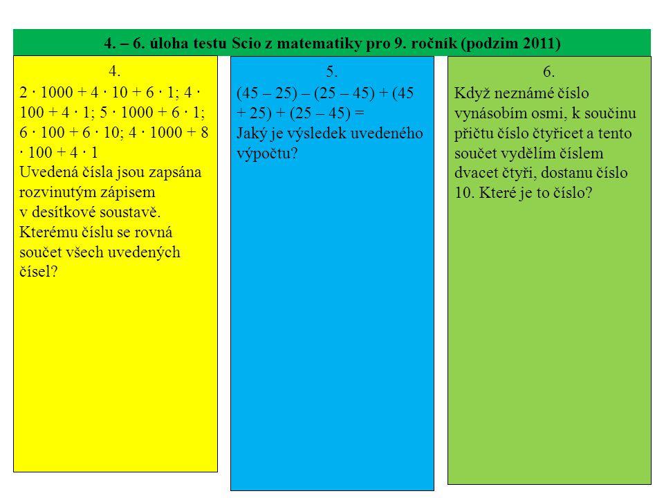 4. – 6. úloha testu Scio z matematiky pro 9. ročník (podzim 2011)