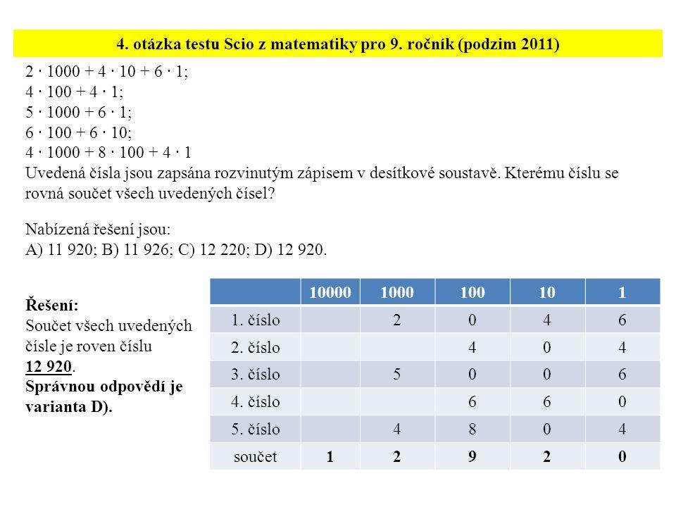 4. otázka testu Scio z matematiky pro 9. ročník (podzim 2011)