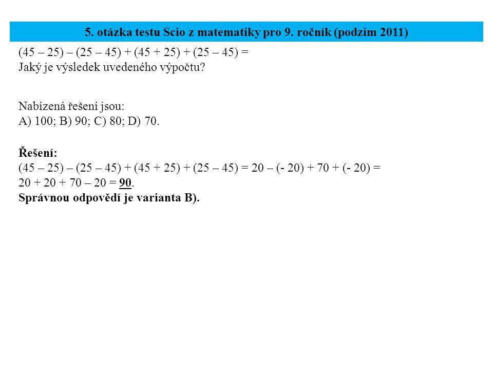 5. otázka testu Scio z matematiky pro 9. ročník (podzim 2011)