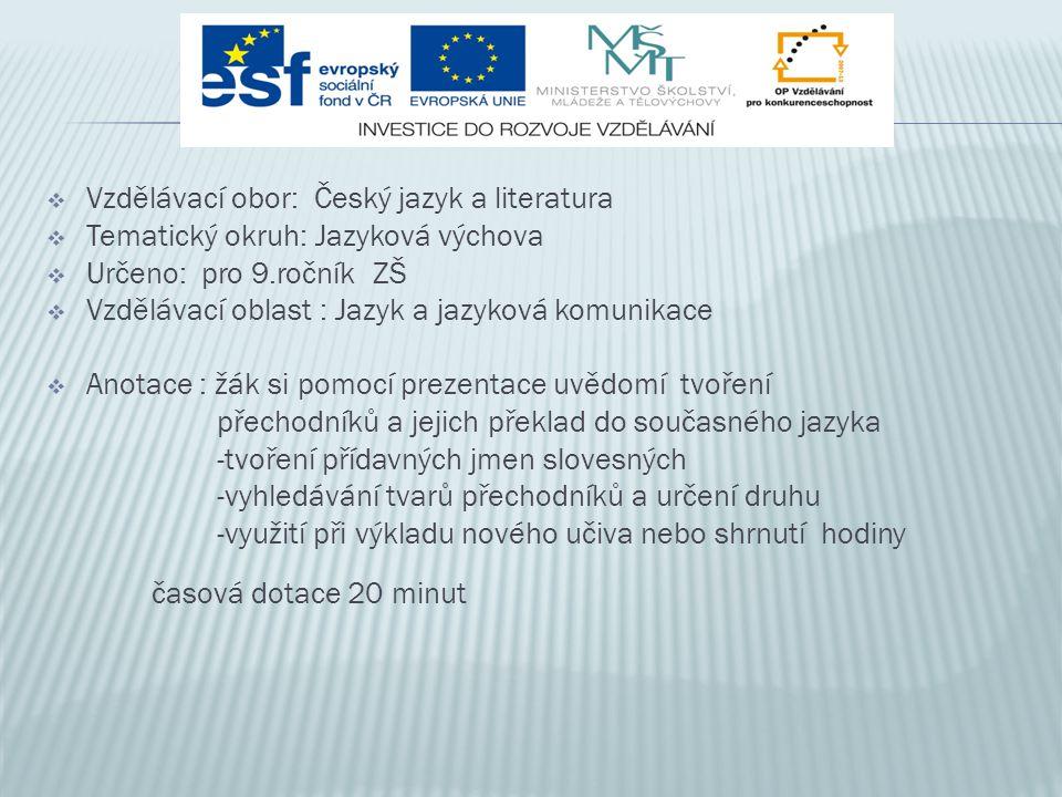 Vzdělávací obor: Český jazyk a literatura