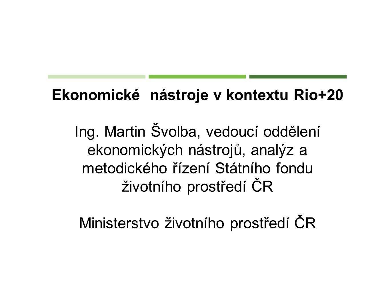 Ekonomické nástroje v kontextu Rio+20