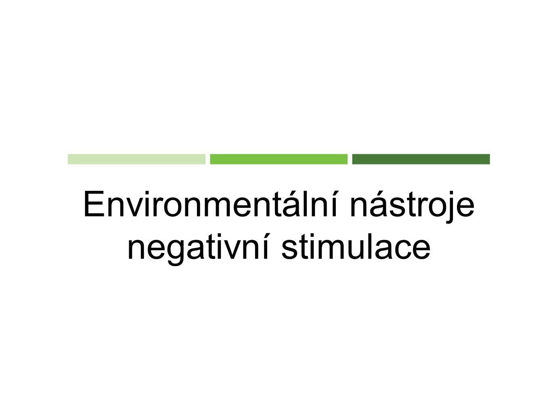 Environmentální nástroje negativní stimulace