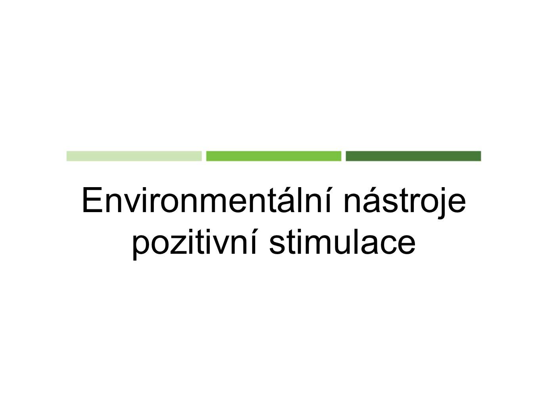 Environmentální nástroje pozitivní stimulace