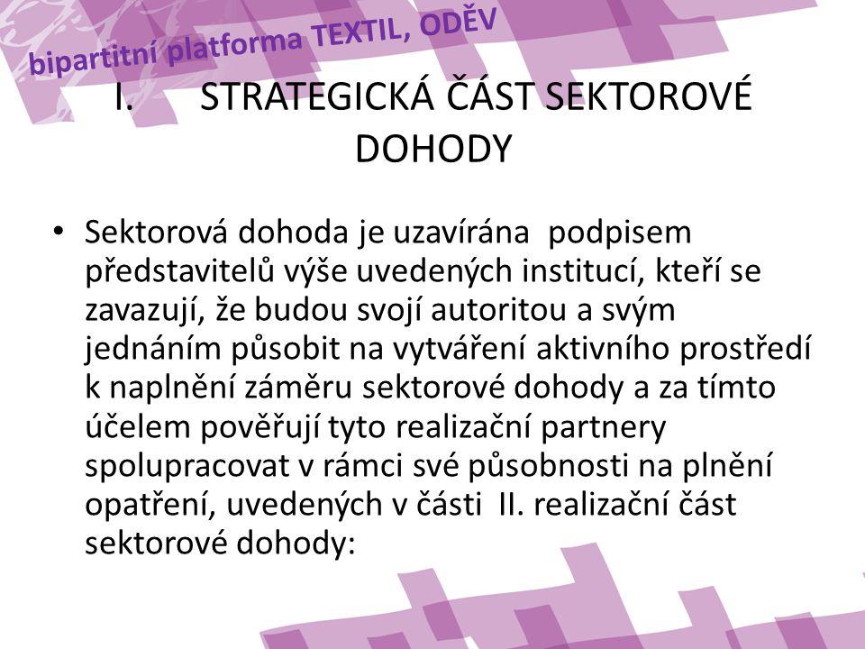 I. STRATEGICKÁ ČÁST SEKTOROVÉ DOHODY