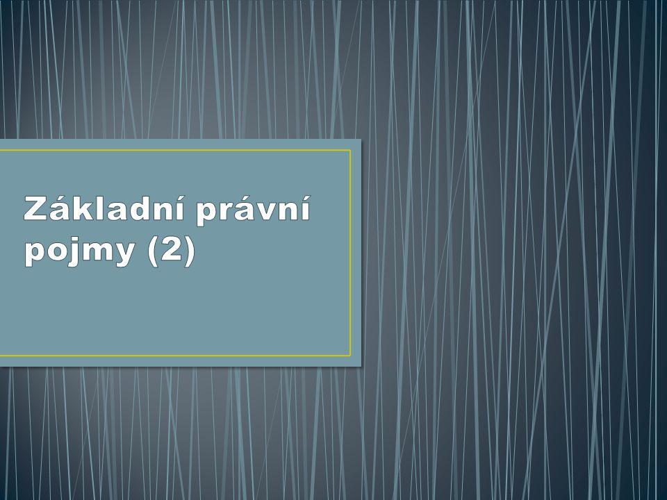 Základní právní pojmy (2)