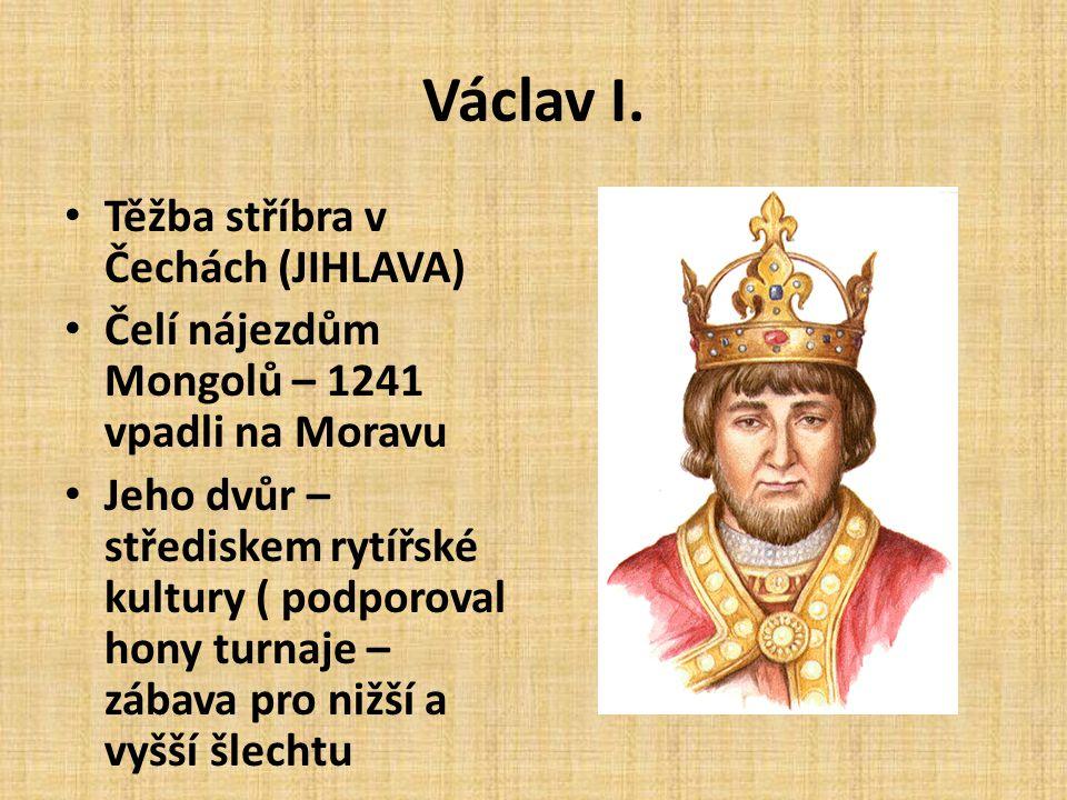 Václav I. Těžba stříbra v Čechách (JIHLAVA)