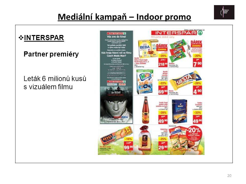 Mediální kampaň – Indoor promo