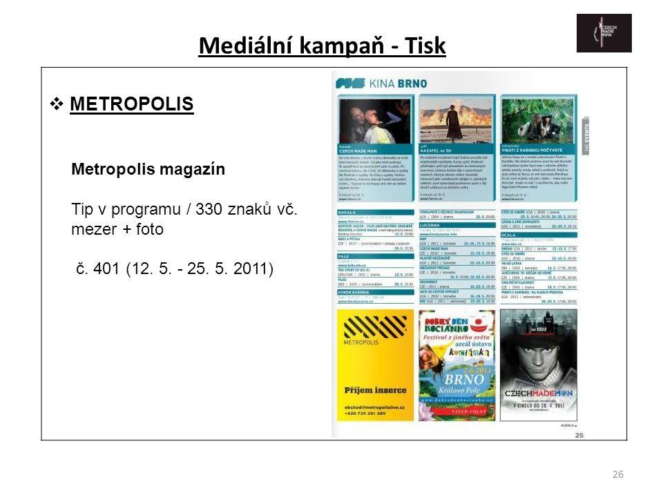 Mediální kampaň - Tisk METROPOLIS Metropolis magazín