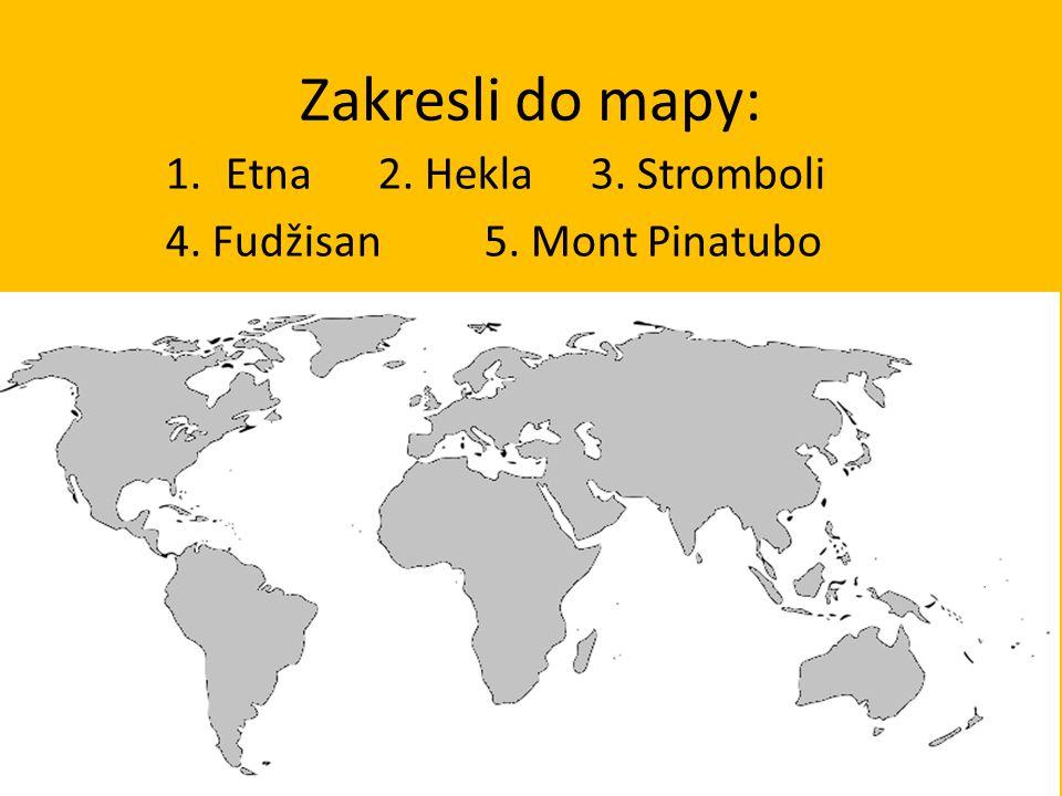 Zakresli do mapy: Etna 2. Hekla 3. Stromboli