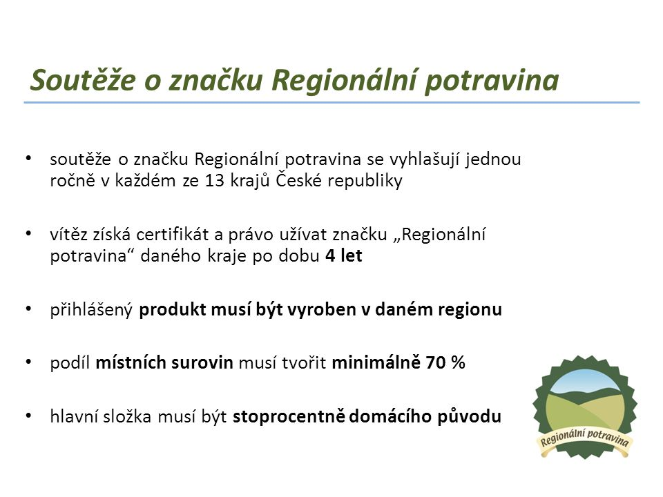 Soutěže o značku Regionální potravina