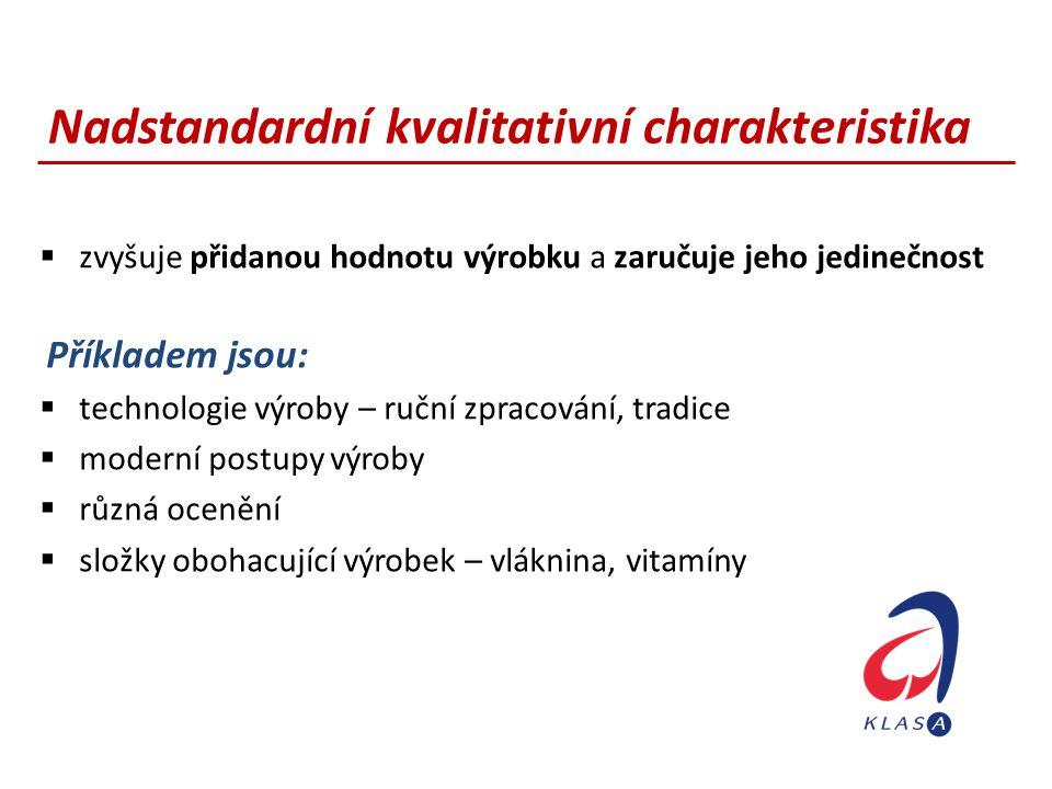 Nadstandardní kvalitativní charakteristika