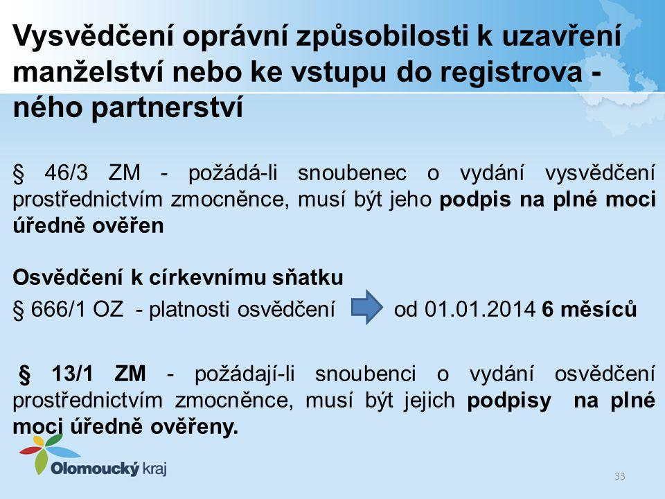 Vysvědčení oprávní způsobilosti k uzavření manželství nebo ke vstupu do registrova - ného partnerství