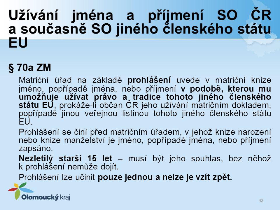 Užívání jména a příjmení SO ČR a současně SO jiného členského státu EU