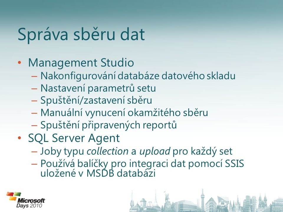 Správa sběru dat Management Studio SQL Server Agent