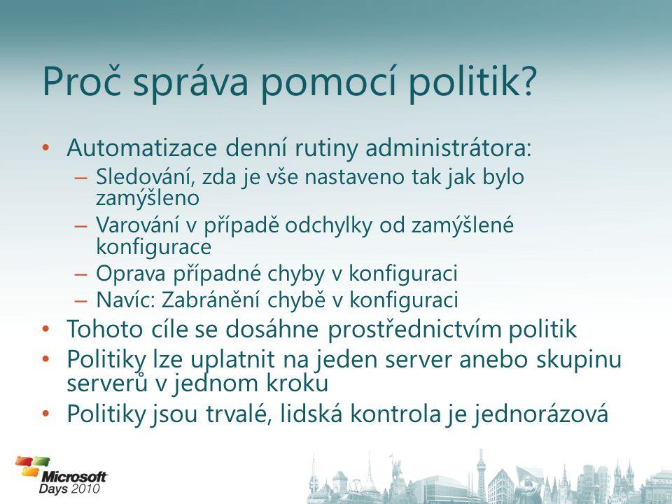 Proč správa pomocí politik