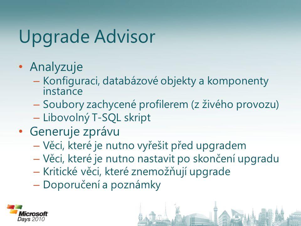 Upgrade Advisor Analyzuje Generuje zprávu