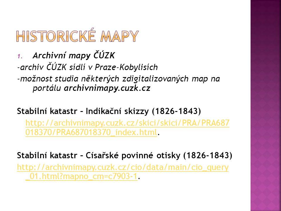Historické mapy Archivní mapy ČÚZK