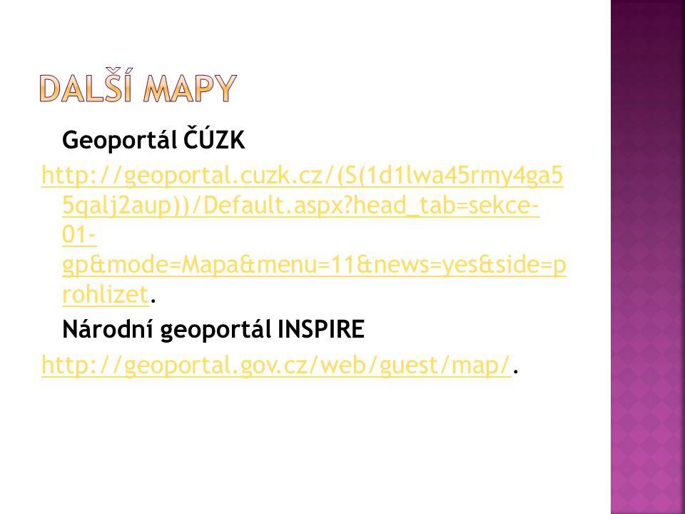 Další mapy Geoportál ČÚZK