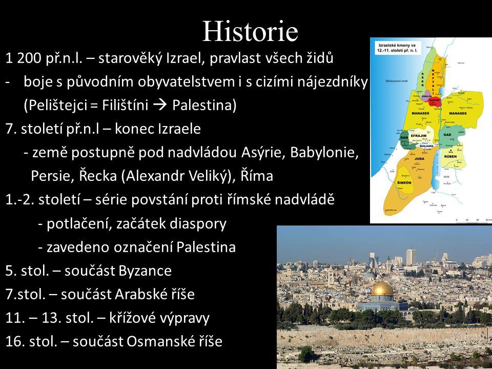 Historie 1 200 př.n.l. – starověký Izrael, pravlast všech židů