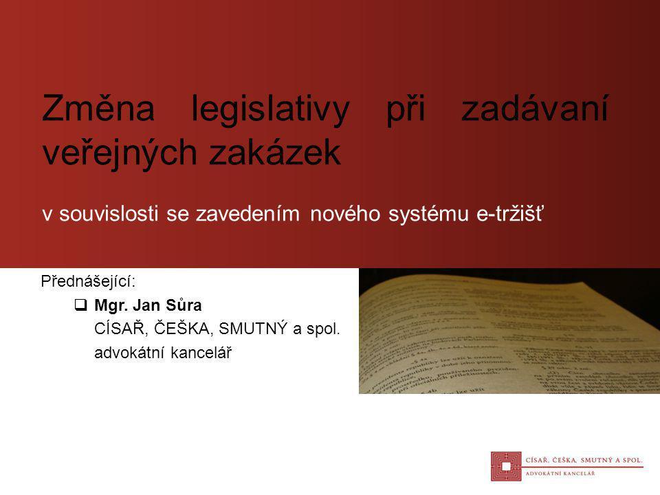 Změna legislativy při zadávaní veřejných zakázek