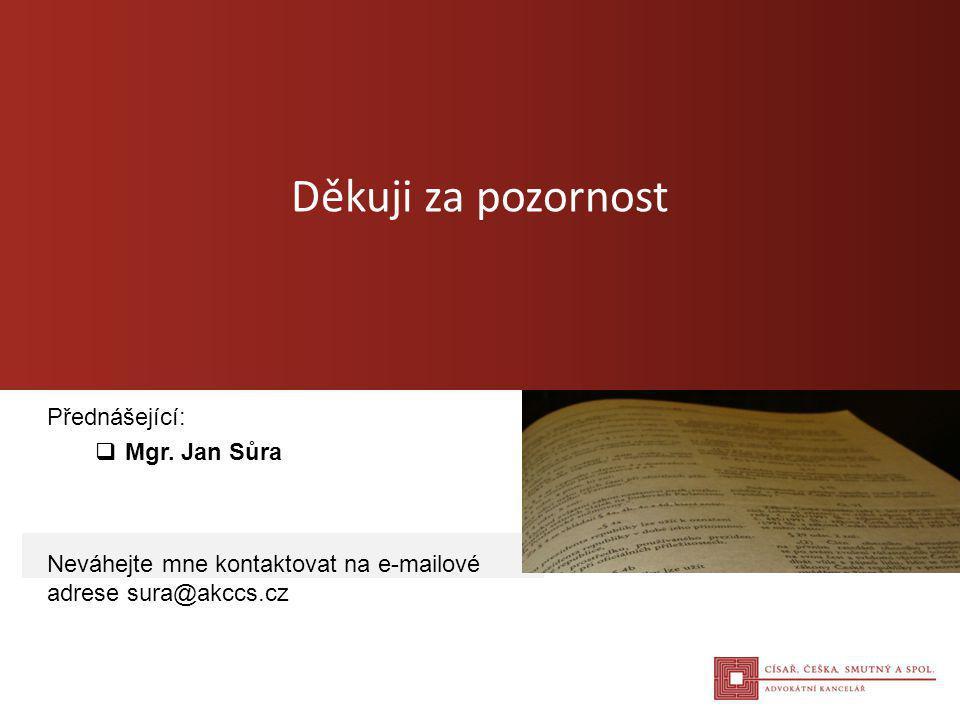 Přednášející: Mgr. Jan Sůra