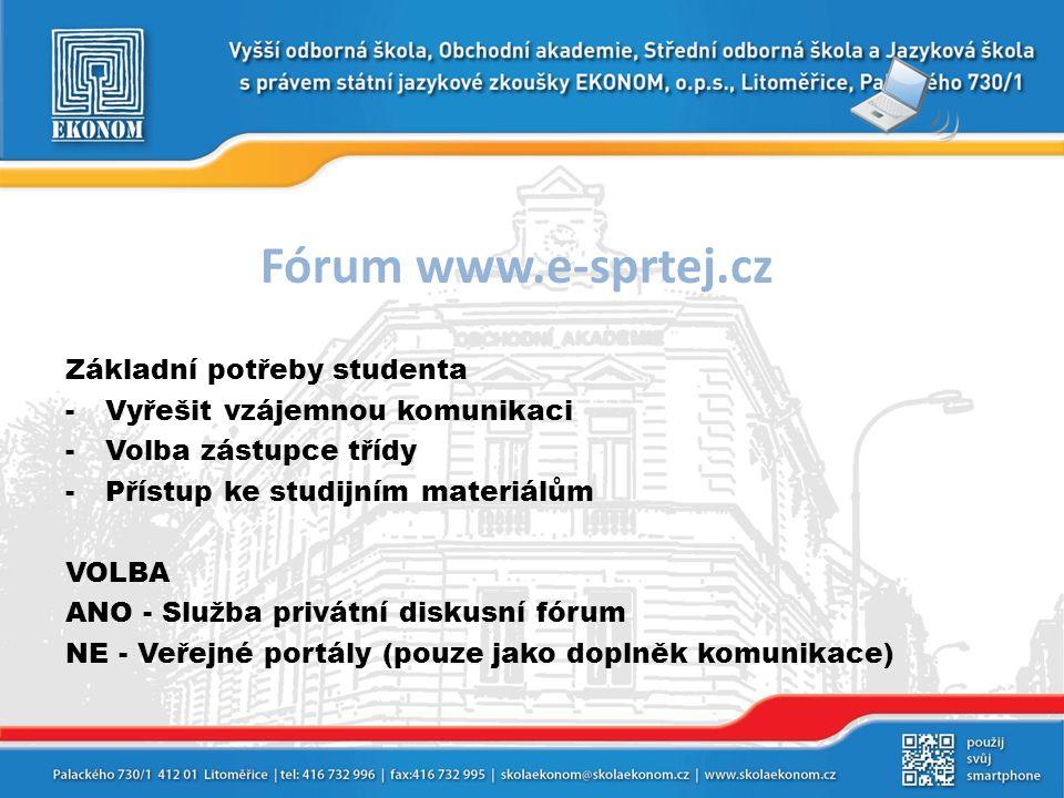 Fórum www.e-sprtej.cz Základní potřeby studenta