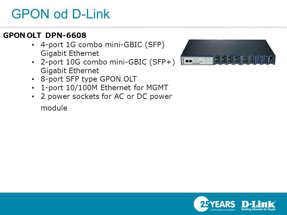 GPON od D-Link GPON OLT DPN-6608