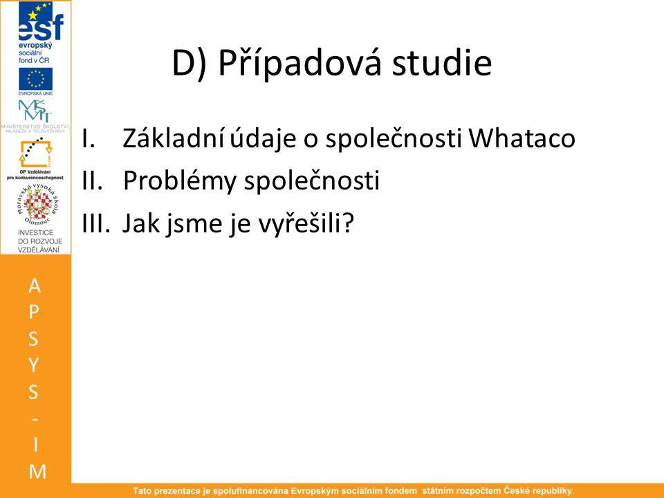 D) Případová studie Základní údaje o společnosti Whataco