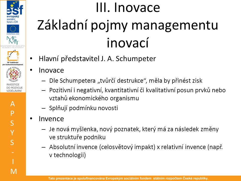 III. Inovace Základní pojmy managementu inovací