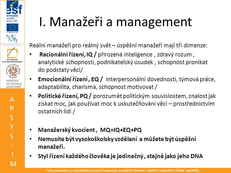 I. Manažeři a management