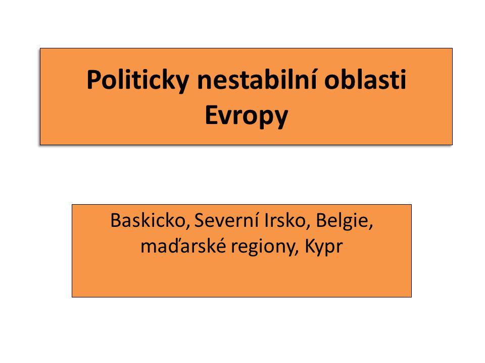Politicky nestabilní oblasti Evropy