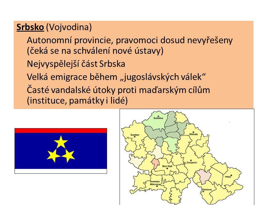 """Srbsko (Vojvodina) Autonomní provincie, pravomoci dosud nevyřešeny (čeká se na schválení nové ústavy) Nejvyspělejší část Srbska Velká emigrace během """"jugoslávských válek Časté vandalské útoky proti maďarským cílům (instituce, památky i lidé)"""