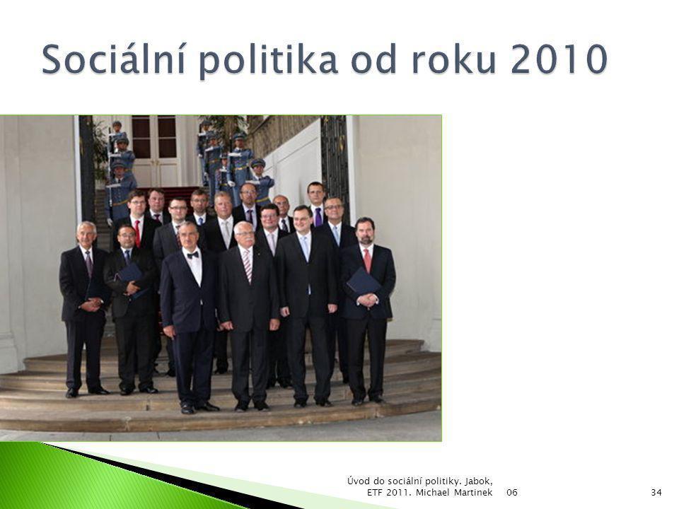 Sociální politika od roku 2010