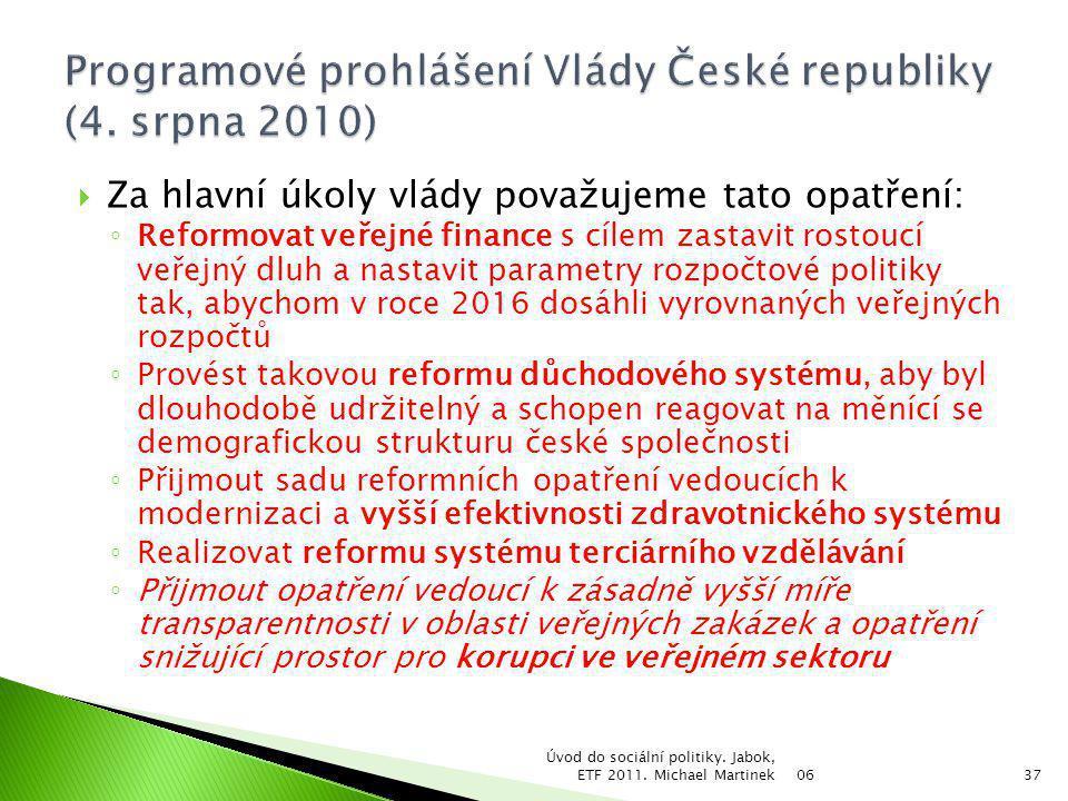Programové prohlášení Vlády České republiky (4. srpna 2010)
