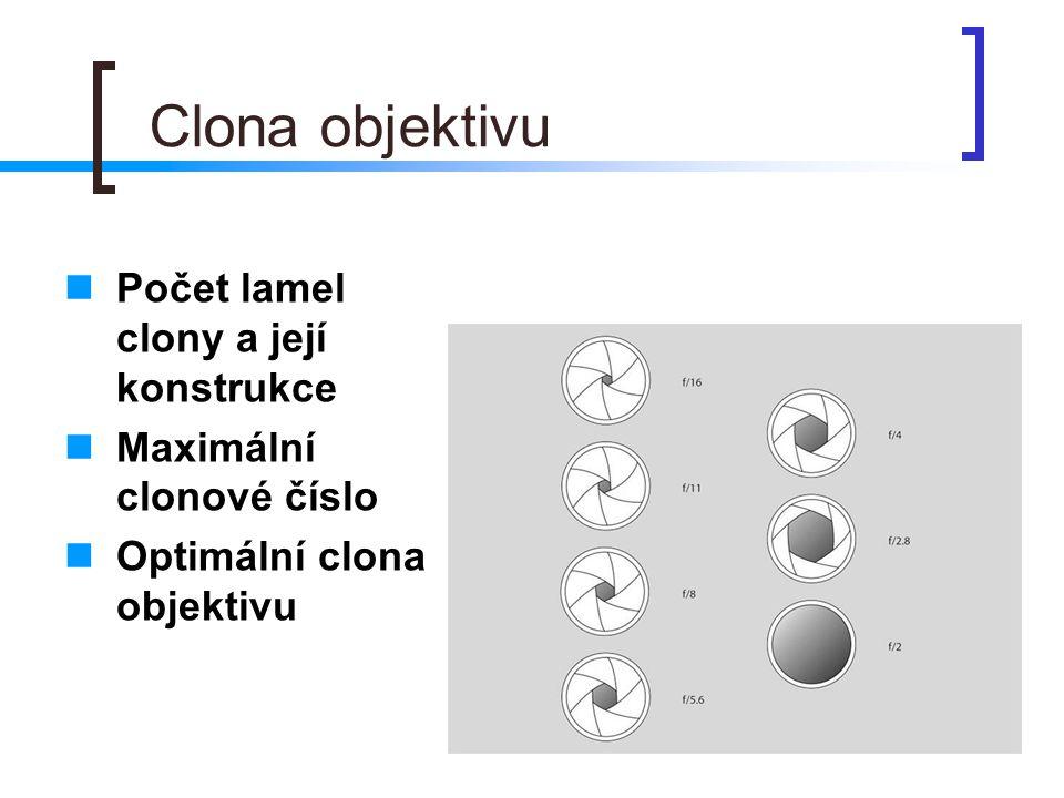 Clona objektivu Počet lamel clony a její konstrukce