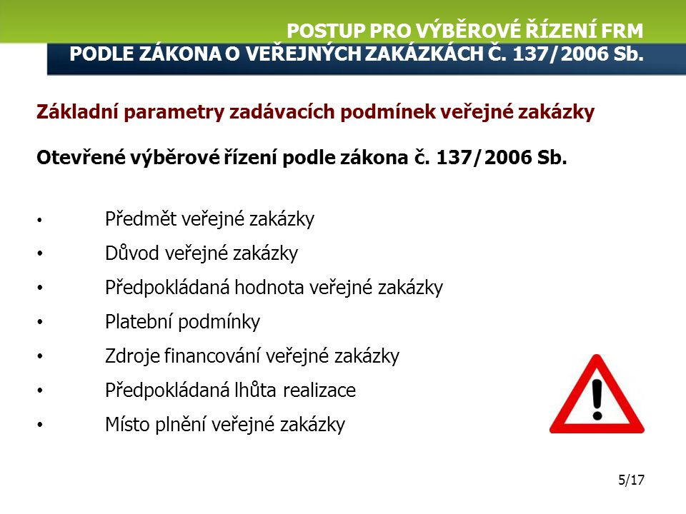 Základní parametry zadávacích podmínek veřejné zakázky