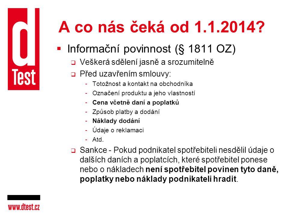 A co nás čeká od 1.1.2014 Informační povinnost (§ 1811 OZ)
