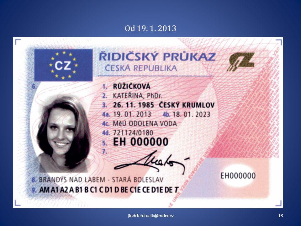 Od 19. 1. 2013 jindrich.fucik@mdcr.cz