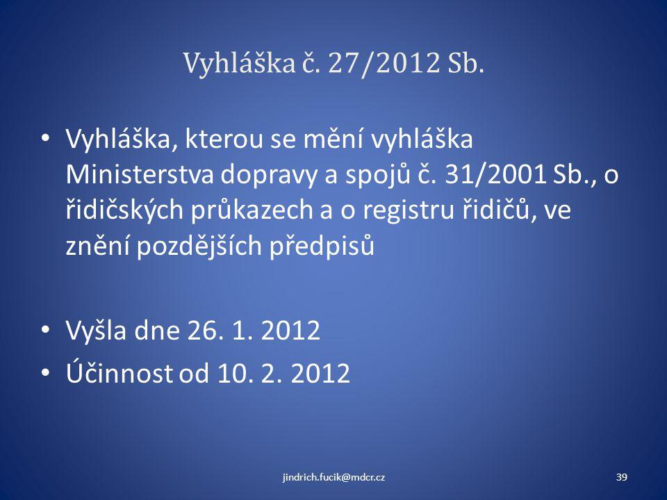 Vyhláška č. 27/2012 Sb.