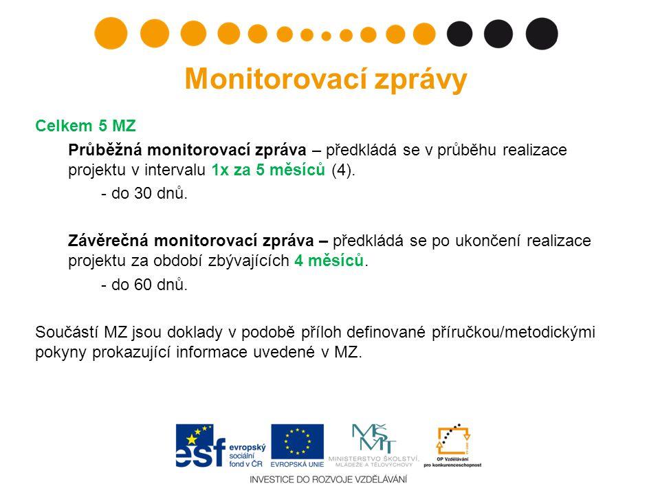 Monitorovací zprávy Celkem 5 MZ