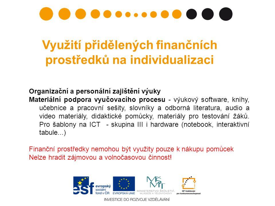 Využití přidělených finančních prostředků na individualizaci