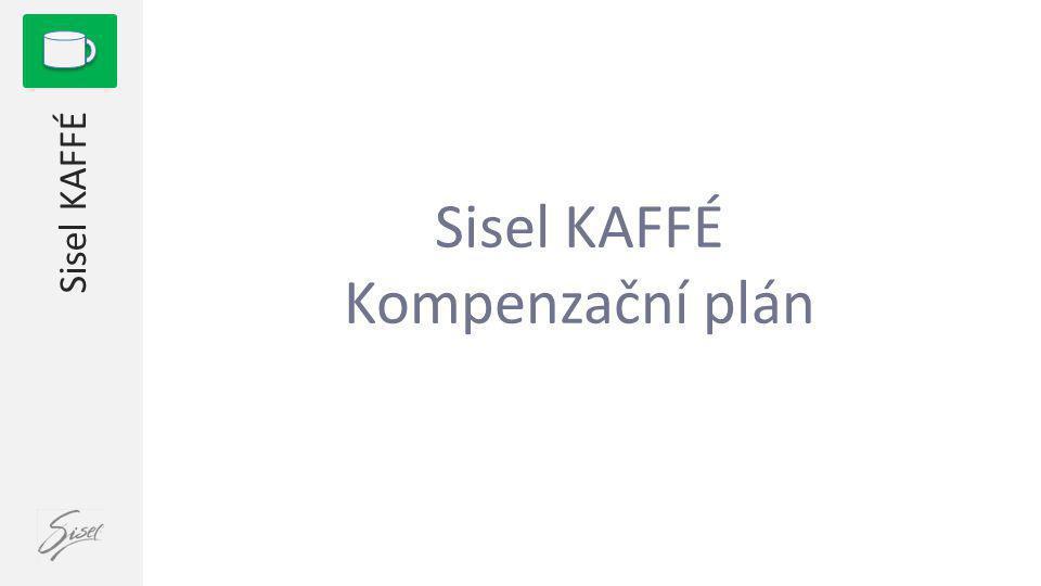 1 Sisel KAFFÉ Kompenzační plán Sisel KAFFÉ