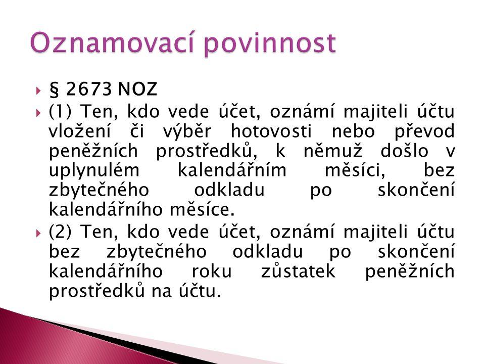 Oznamovací povinnost § 2673 NOZ