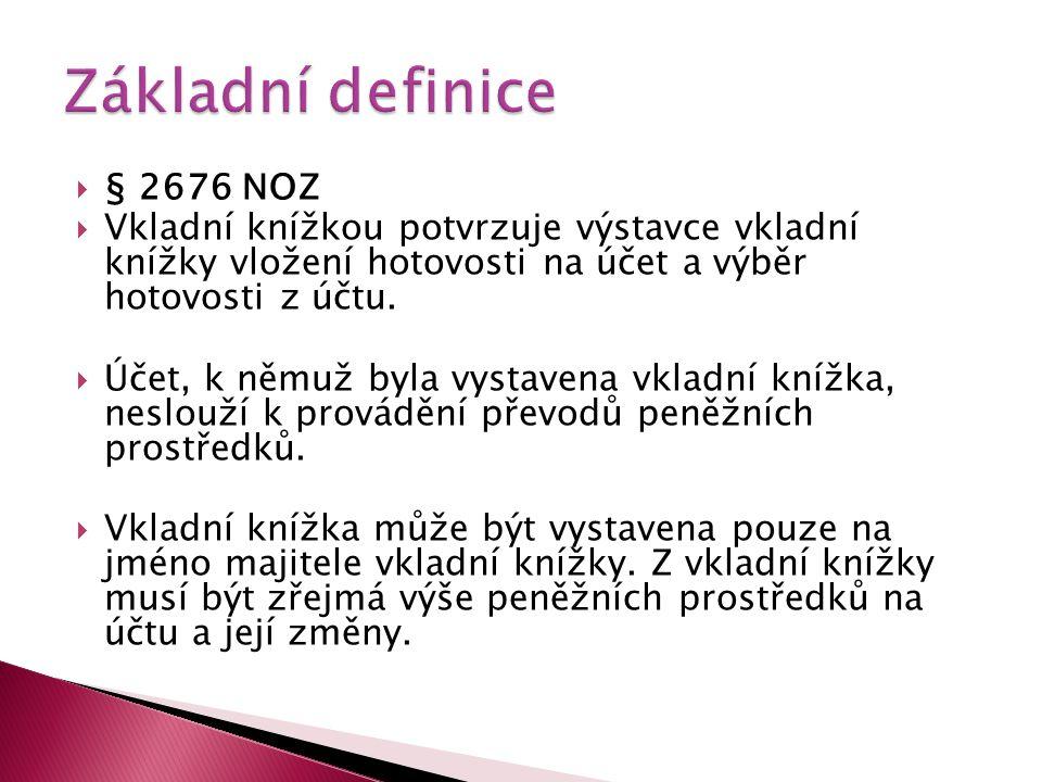 Základní definice § 2676 NOZ