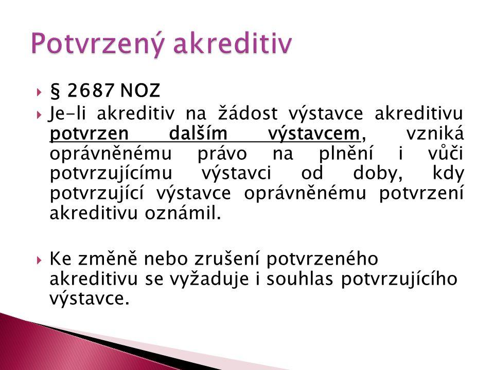 Potvrzený akreditiv § 2687 NOZ