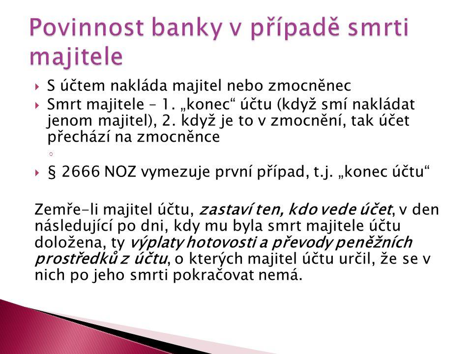 Povinnost banky v případě smrti majitele