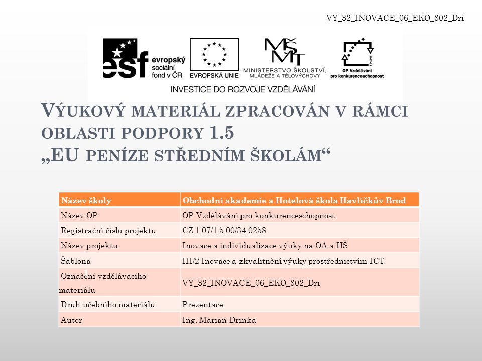 VY_32_INOVACE_06_EKO_302_Dri