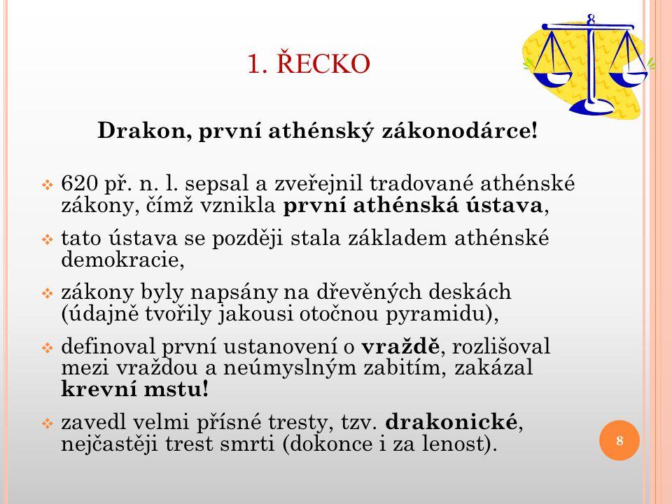 Drakon, první athénský zákonodárce!