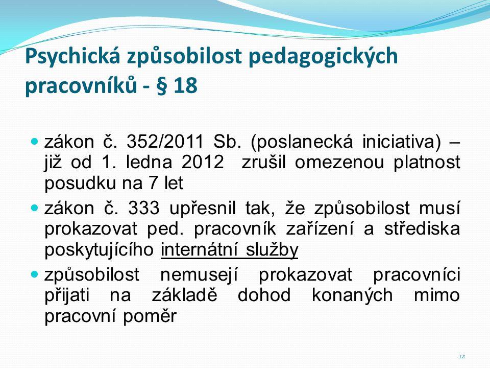 Psychická způsobilost pedagogických pracovníků - § 18